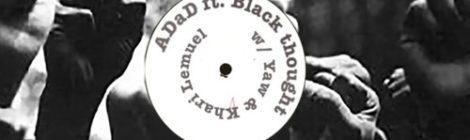 ADaD - Holdin' On ft. Black Thought, Yaw, & Khari Lemuel (Prod Tensei) [audio]