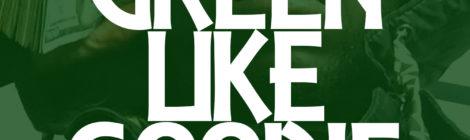 King Myers - Greene Like Goodie [Freestyle] (Prod. by @BumpyKnuckles)