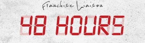 Franchise Liaison - 48 Hours [audio]
