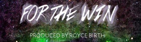 J Shiltz - For The Win (Prod by Royce Birth) [audio]
