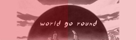 Hannibal King - World Go Round [audio]