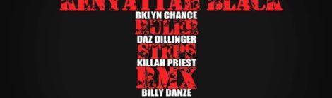 "Kenyattah Black ""Ruler Steps"" (Remix) ft. BKlyn Chance, Daz Dillinger, Killah Priest & Billy Danze [audio]"