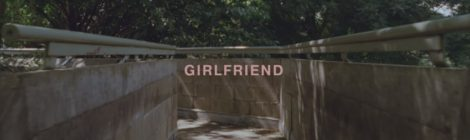 NAO - Girlfriend [video]