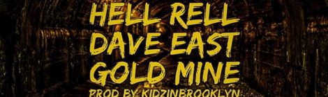 Hell Rell - GOLDMINE ft. Dave East [audio]