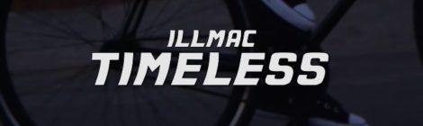 "Illmac - ""Timeless"" [video]"