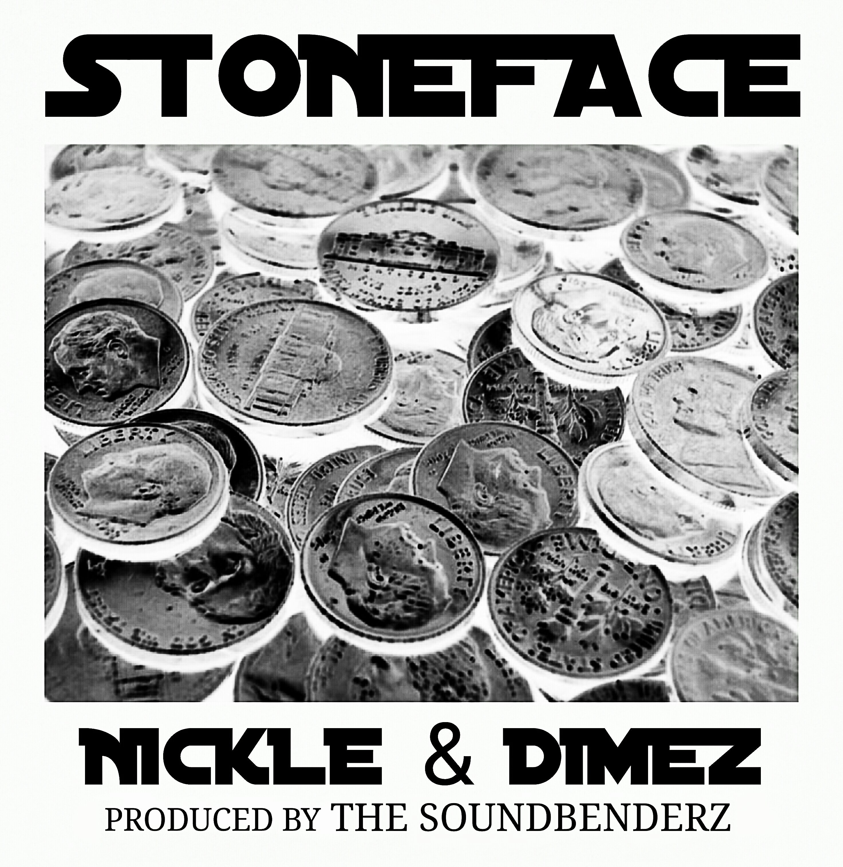 Stoneface - Nickle & Dimez (Prod by The Soundbenderz) [audio]