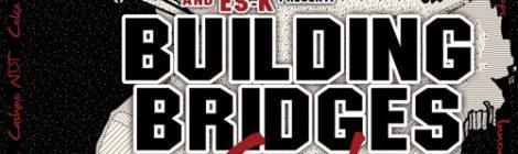 General Steel & Es-K presents Building Bridges Cypha [audio]
