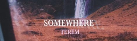 Terem - Somewhere [audio]