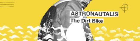 Astronautalis - The Dirtbike [audio]