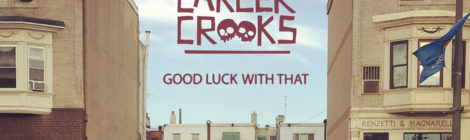 Zilla Rocca & Small Professor are Career Crooks - Good Luck With That [album]