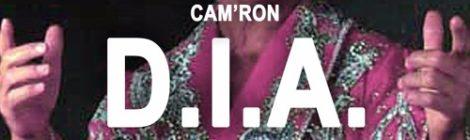 "Cam'ron - ""D.I.A."" [audio]"