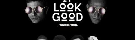 Funkontrol - It Look Good ft. Thurz, Fat Tony, Pregnant Boy & Proper Villains [audio]