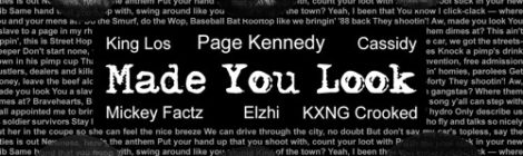 Page Kennedy, Elzhi, Mickey Factz, King Los, Cassidy & Crooked I - Made You Look [audio]