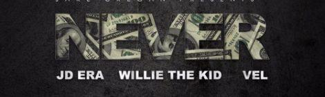 Jake Cregan - Never ft. JD Era, Willie the Kid & Vel [audio]