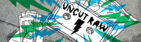 Uncut Raw - First Toke [album] + 727 [Uncut Raw Tokestrumental]