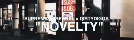 DirtyDiggs x Supreme Cerebral - Novelty [video]