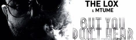 Statik Selektah - But You Don't Hear Me Tho ft. The Lox & Mtume [audio]