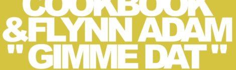 Cookbook & Flynn Adam - Gimme Dat [video]