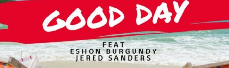 Dee Black - Good Day ft. Eshon Burgundy & Jered Sanders [audio]