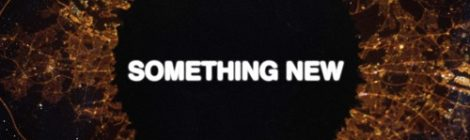 "SiR ""Something New"" ft. Etta Bond + ""Something Foreign"" ft. ScHoolboy Q [audio]"