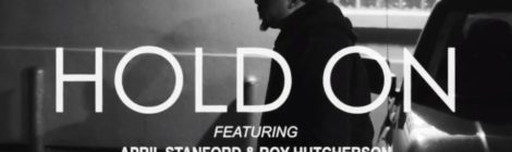 "STL GLD - ""Hold On"" ft. April Stanford & Roy Hutcherson [video]"