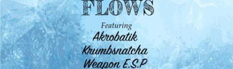 "B Leafs ""Frozen Flows"" featuring Akrobatik, Krumbsnatcha and Weapon E.S.P [audio]"