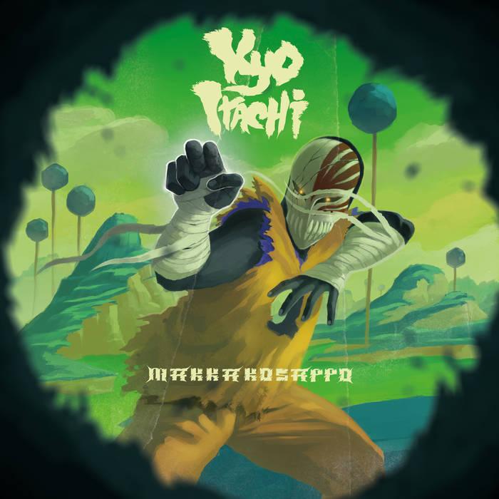 Kyo Itachi - Makakkosappo [Bonus CD]