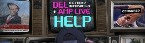 Del + Amp Live - HELP (FEAT. ADULT KARATE) [audio]