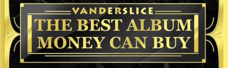 Vanderslice - The Best Album Money Can Buy