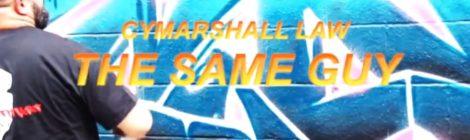 Cymarshall Law - The Same Guy (Video)