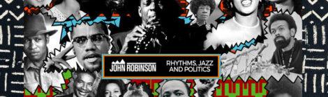 John Robinson - Rhythms, Jazz and Politics [instrumental album]