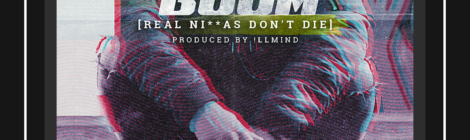 F.Y.I. - Boom (Real Ni--as Don't Die) feat. Front Page (Prod by !llmind) [audio]