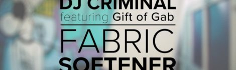 DJ Criminal - Fabric Softener ft. Gift of Gab of Blackalicious [video]