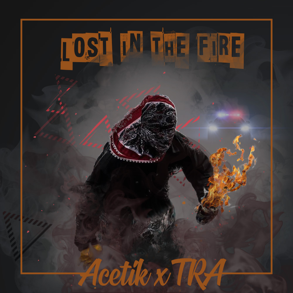 """Acetik & TRA """"Lost In The Fire"""" (Prod. Beatwyze) [audio/video]"""