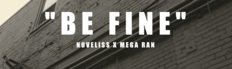 Noveliss - B Fine feat. Mega Ran (Prod. Vibesounds) [video]