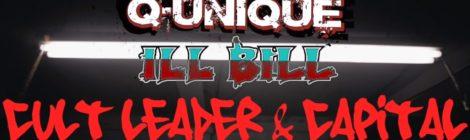 Q-Unique - Cult Leader & Capital feat. ILL BILL (Official Video)