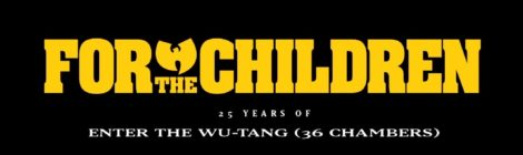 For The Children: 25 Years of Enter The Wu-Tang (36 Chambers) (Trailer)