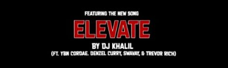 DJ Khalil - Elevate feat. Denzel Curry, YBN Cordae, SwaVay & Trevor Rich (Spider-Man - Into The SpiderVerse Soundtrack) [snippet]