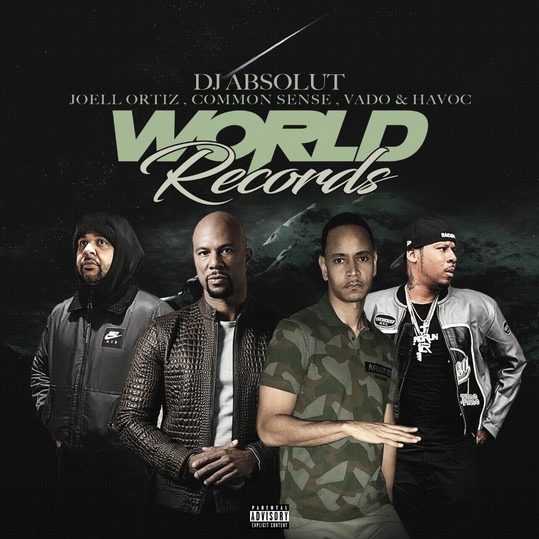 DJ Absolut - World Records feat. Common, Joell Ortiz, Vado & Havoc [audio]