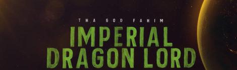 Tha God Fahim - Imperial Dragon Lord [audio]