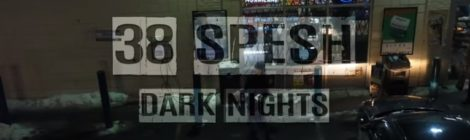 38 Spesh - Dark Nights (Produced By 38 Spesh) [video]