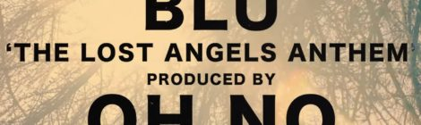 Blu, Oh No - The Lost Angels Anthem (Video)