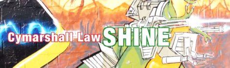 Cymarshall Law - Shine ( Video )