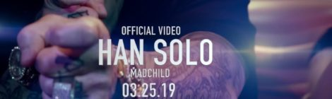 Madchild - Han Solo (Official Music Video)