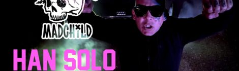 Madchild - Han Solo (Official Audio)