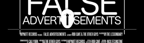 Rob Cave & The Other Guys - False Advertisements [video]