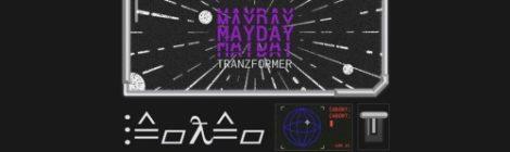 Tranzformer - Mayday [LP]