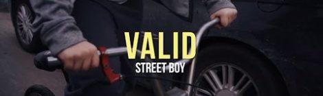Valid - Street Boy (Official Video)