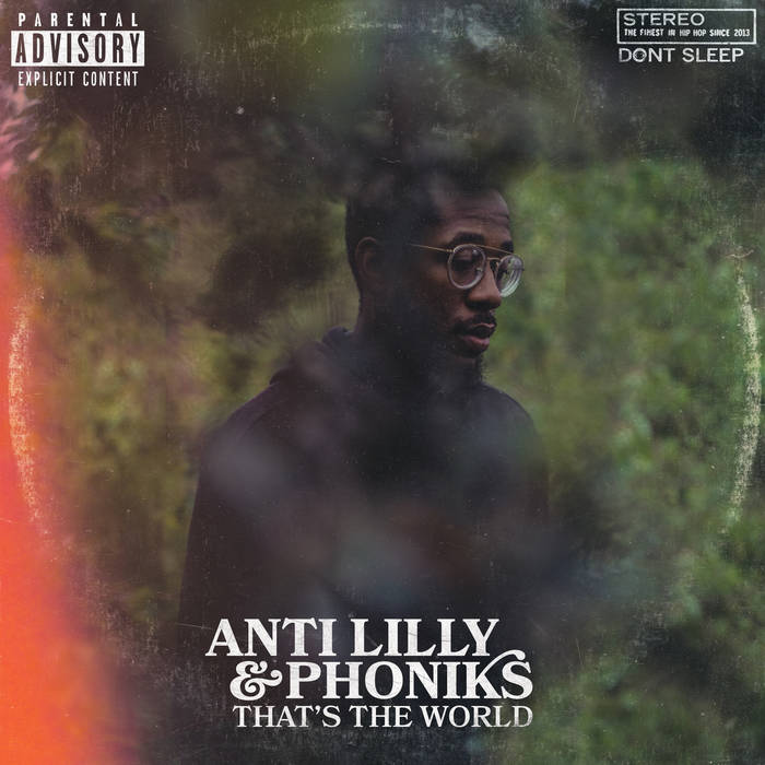 Anti-Lilly & Phoniks - That's The World [album]