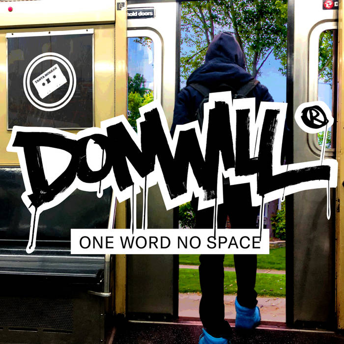 Donwill - One Word No Space [album]
